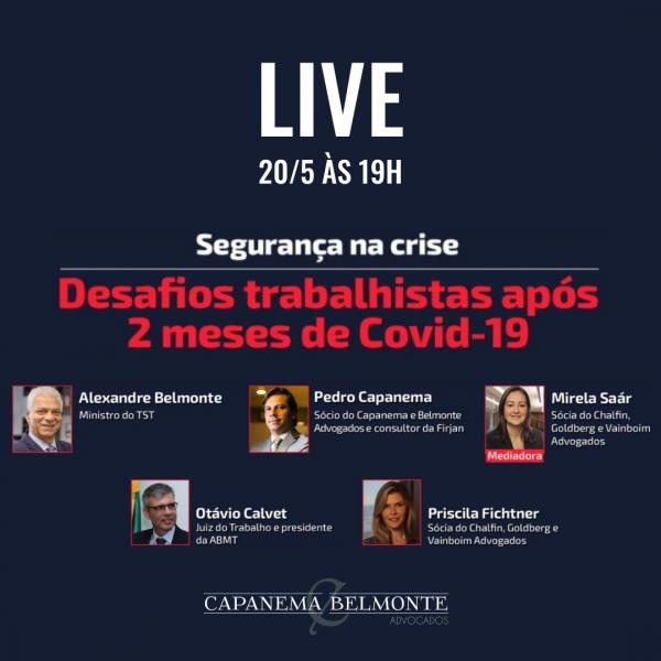 "LIVE ""Segurança na crise – Desafios trabalhistas após 2 meses de Covid-19"""